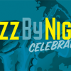 Jazz by Night is coming October 16th, 2010