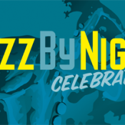 11th Annual Jazz by Night Celebration November 16